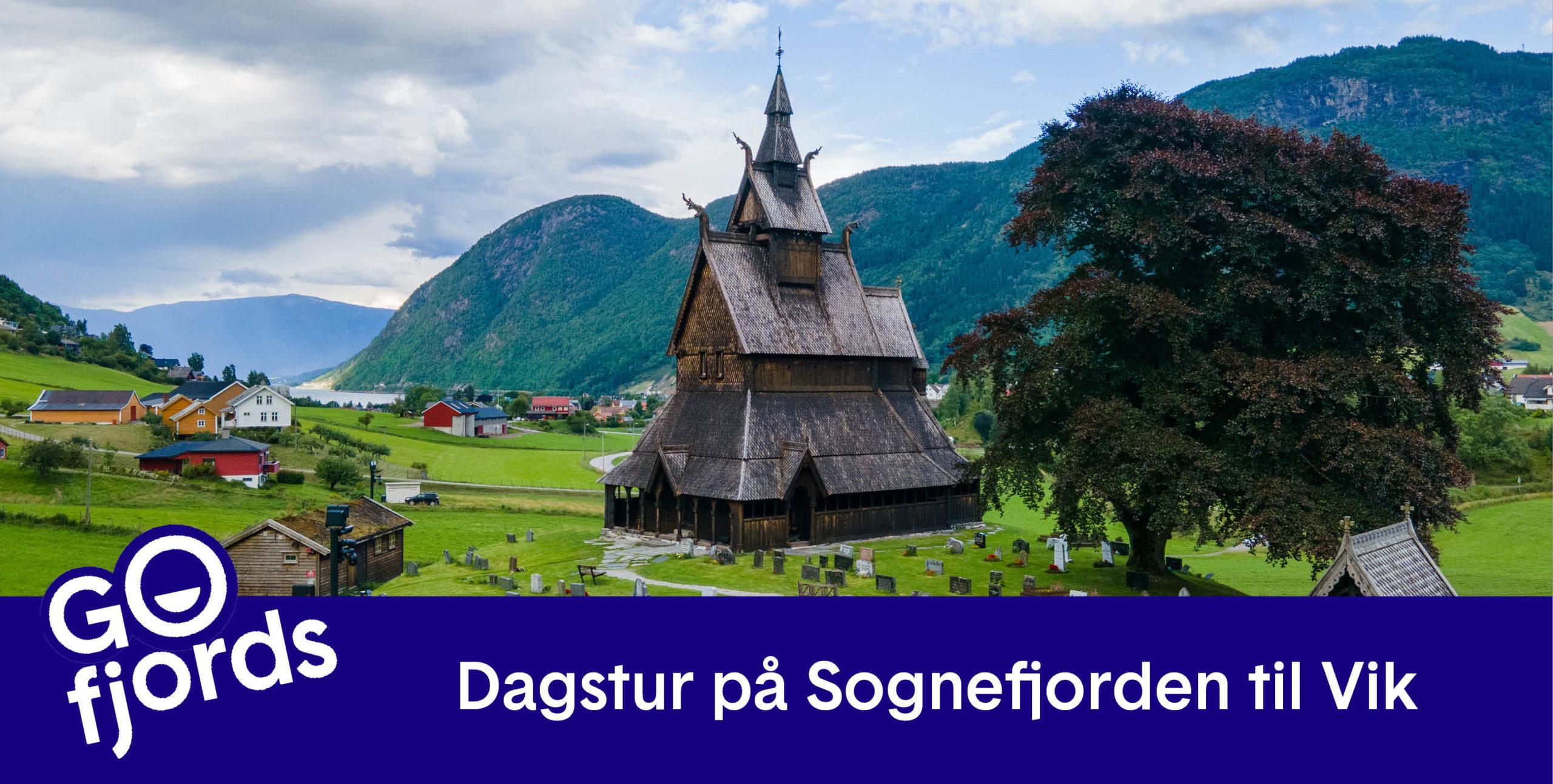 GoFjords.com - Dagstur på Sognefjorden til Vik